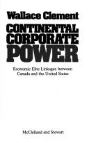 Continental corporate power by Wallace Clement