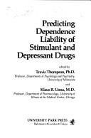 Predicting dependence liability of stimulant and depressant drugs PDF