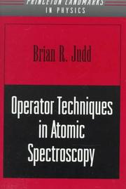 Operator techniques in atomic spectroscopy by Brian R. Judd