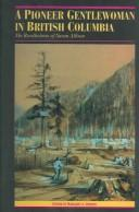 A pioneer gentlewoman in British Columbia by Susan Allison