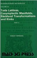 Toda lattices, cosymplectic manifolds, Bäcklund transformations, and kinks by Robert Hermann