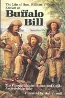 The life of Hon. William F. Cody, known as Buffalo Bill, the famous hunter, scout, and guide PDF