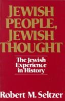 Cover of: Jewish people, Jewish thought by Robert M. Seltzer