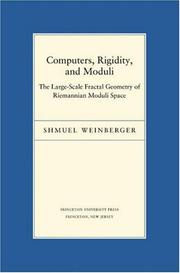 Computers, Rigidity, and Moduli by Shmuel Weinberger