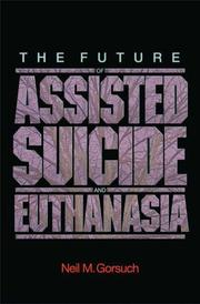 The future of assisted suicide and euthanasia in America PDF