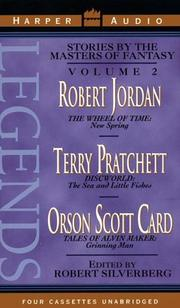 Cover of: Legends Vol. 2: Volume2:TheWheel of Time:New Spring by Robert Jordan,Discworld by Terry Pratchett and Alvin Maker by Orson Scott Card by Robert Silverberg