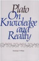 Plato on knowledge and reality by Nicholas P. White