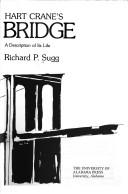 Hart Crane&#39;s The bridge by Richard P. Sugg