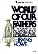 World of Our Fathers by Irving Howe