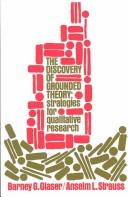 The discovery of grounded theory by Barney G. Glaser