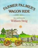 Farmer Palmer&#39;s wagon ride by William Steig