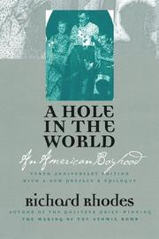 A hole in the world by Richard Rhodes