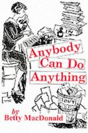 Anybody Can Do Anything by Betty MacDonald