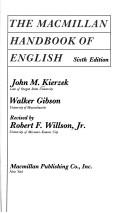 The Macmillan handbook of English by John M. Kierzek