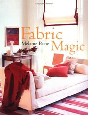 Fabric Magic by Melanie Paine