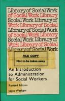 An introduction to administration for social workers by Joyce Warham