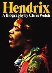 Hendrix by Chris Welch