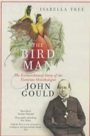 The ruling passion of John Gould by Isabella Tree