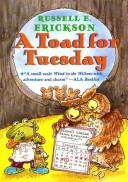 A toad for Tuesday by Russell E. Erickson