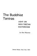 The Buddhist Tantras by Alex Wayman