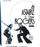 The Fred Astaire & Ginger Rogers book by Arlene Croce