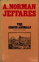 The circus animals by A. Norman Jeffares