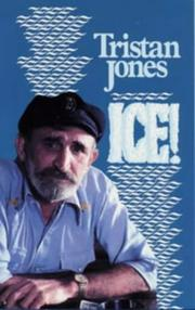 Ice! by Tristan Jones