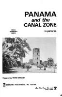 Panama and the Canal Zone in pictures by Peter English