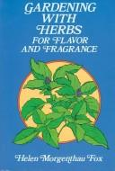 Gardening with herbs for flavor and fragrance PDF