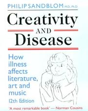 Creativity and disease by Philip Sandblom