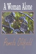 A woman alone by Pamela Oldfield