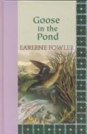 Goose in the pond by Earlene Fowler
