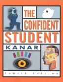 The confident student by Carol C. Kanar
