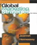 Global marketing strategies by Jean-Pierre Jeannet