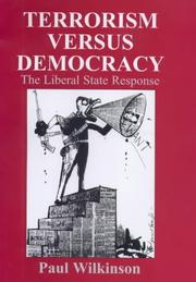 Terrorism Versus Democracy (Cass Series on Political Violence, 9) PDF