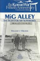 MiG Alley by William T. Y&#39;Blood