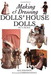 Making and Dressing Dolls' House Dolls in 1/12 Scale PDF