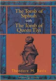 The tomb of Siphtah by Davis, Theodore M.
