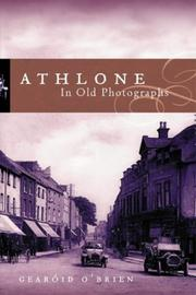 Athlone in old photographs by Gearoid O'Brien
