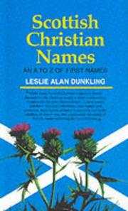 Scottish Christian names by Leslie Dunkling