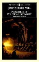 Cover of: Principles of Political Economy (Pelican classics) by John Stuart Mill