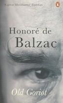 Le pre Goriot by Honor de Balzac