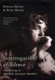 Interrogation of silence by Rowena Murray