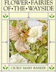 Cover of: Flower fairies of the wayside by Cicely Mary Barker