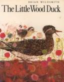 The Little Wood Duck PDF