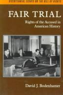 Fair trial by David J. Bodenhamer