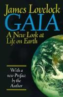 Gaia by James Lovelock, J. E. Lovelock