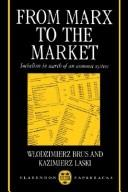 From Marx to the Market by Włodzimierz Brus