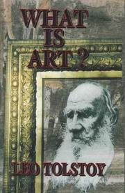 Cover of: What Is Art? by Leo Tolstoy
