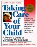 Taking care of your child by Pantell, Robert H.